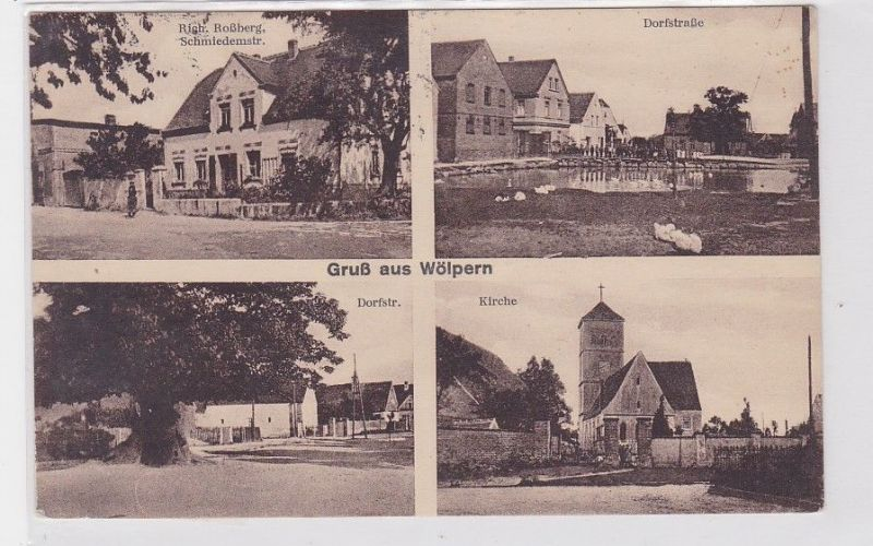 89756 Mehrbild Ak Wölpern bei Eilenburg Dorfstraße, Kirche usw. 1940
