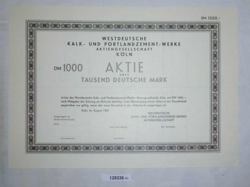 1000 Mark Aktie Westdeutsche Kalk- & Portlandzement-Werke AG Köln 1957 (129336)