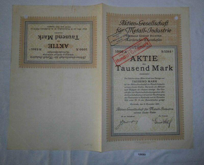 1000 Mark Aktie AG für Metall-Industrie Karlsruhe-Rheinhafen 11.11.1922 (129353)