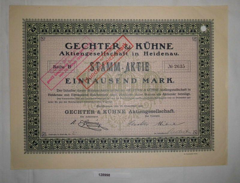 1000 Mark Aktie Gechter & Kühne AG Heidenau 16. Dezember 1921 (128998)