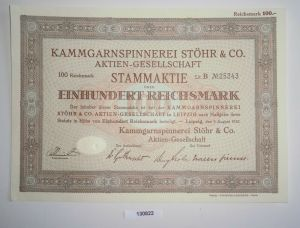 100 RM Aktie Kammgarnspinnerei Stöhr & Co. AG Leipzig 9. August 1932 (130822)