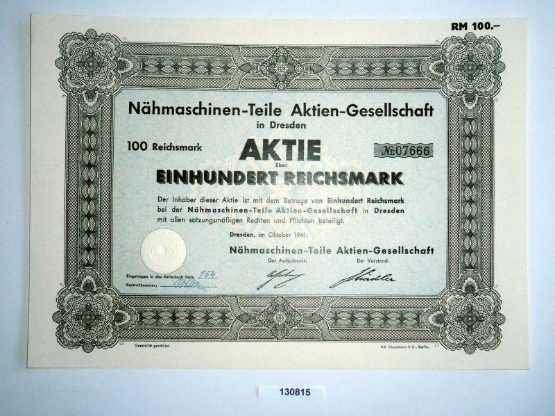 100 Reichsmark Aktie Nähmaschinen-Teile AG Dresden Oktober 1941 (130815)