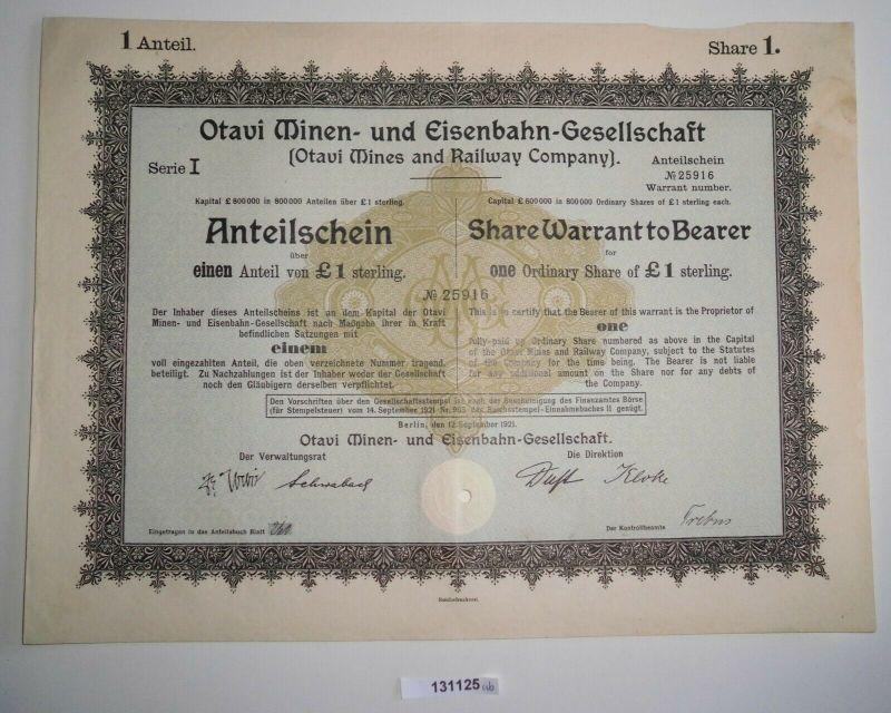 1 Pfund Aktie Otavi Minen-& Eisenbahn-Gesellschaft Berlin 12.9.1921 (131125)
