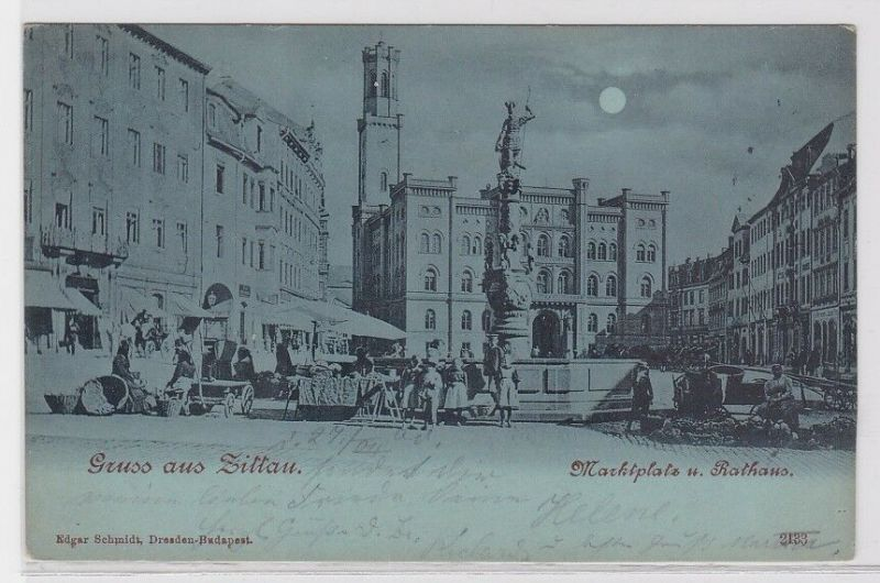 83412 Mondscheinkarte Gruß aus Zittau Marktplatz und Rathaus 1900