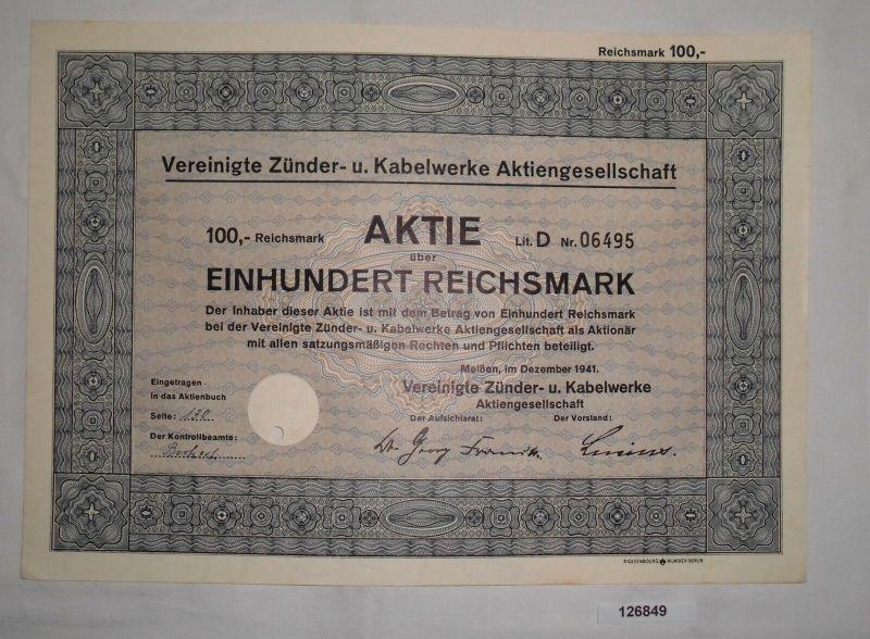 100 Mark Aktie Vereinigte Zünder- & Kabelwerke Meißen Dezember 1941 (126849)