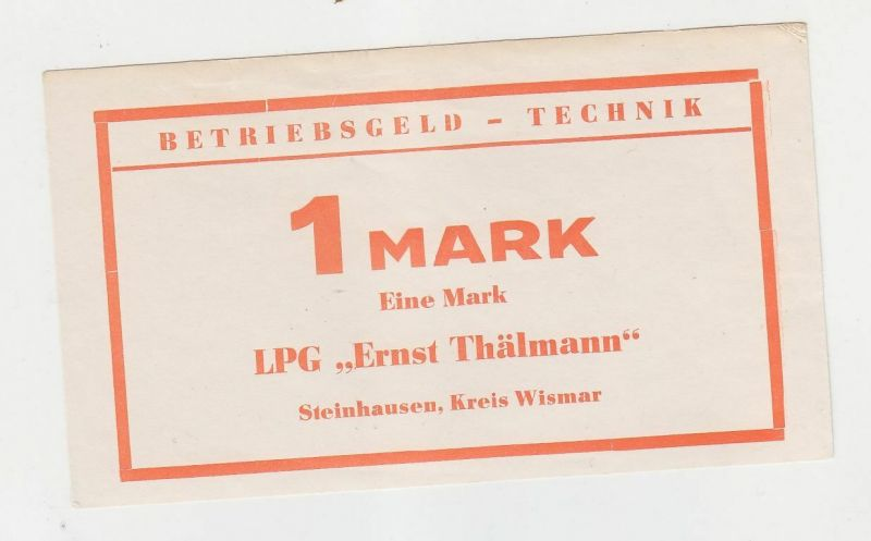 1 Mark Banknote DDR LPG Geld Steinhausen Kreis Wismar  (116459)