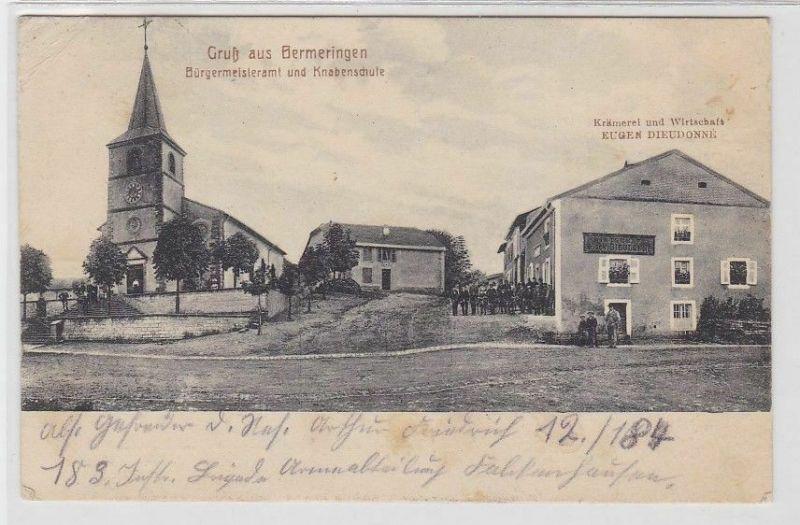 65476 Ak Gruß aus Bermeringen Knabenschule, Krämerei usw. 1915