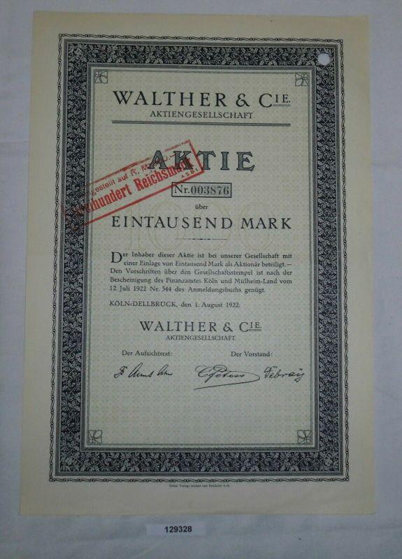 1000 Mark Aktie Walther & Cie AG Köln-Dellbrück 1. August 1922 (129328)