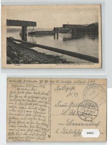 94693 Feldpost AK Kowno (Kauen) - von Russen gesprengte Eisenbahnbrücke 1918