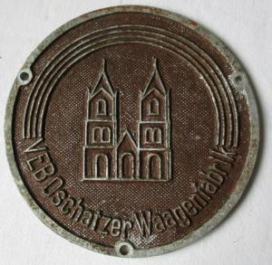 Typen Reklame Metall Plakette VEB Oschatzer Waagenfabrik (116639)
