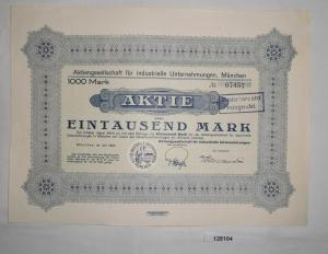 1000 Mark Aktie AG für industrielle Unternehmungen München Juli 1923 (128104)