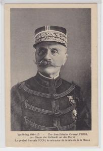 93817 Ak der französische General Foch der Sieger der Schlacht an der Marne 1915