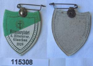 Altes Papp Abzeichen Wittenbergfahrt des Elternverein Glauchau 1926 (115308)