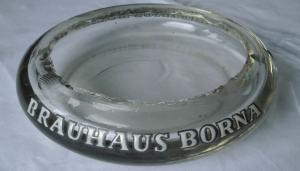 Massiver alter Glas Aschenbecher Brauhaus Borna mit Reichstor um 1920
