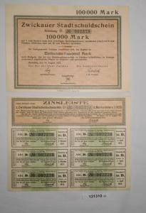 100000 Mark Zwickauer Stadtschuldschein 14.August 1923 + Zinsleiste (131310)