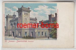 80584 Ak St.Johann Saarbrücken Bahnhof um 1900