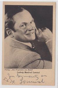 78165 Autograph Karte Deutscher Schauspieler Ludwig Manfred Lommel um 1939