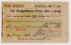 Firmenscheck 500000 Mark Banknote Stadtgirokasse Borna 4.8.1923 (120301)