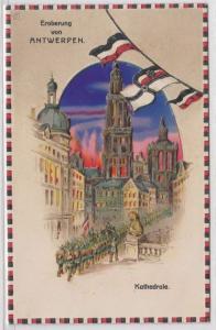 87804 Halt gegen das Licht Ak Eroberung von Antwerpen Kathedrale 1. Weltkrieg