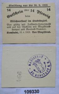 14 Pfennig Banknote Notgeld Milchverkauf in Stadtbezirk Konstadt 1918 (109330)
