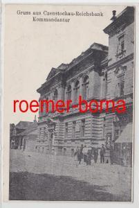 85533 Ak Gruss aus Czenstochau Reichsbank Kommandantur 1915