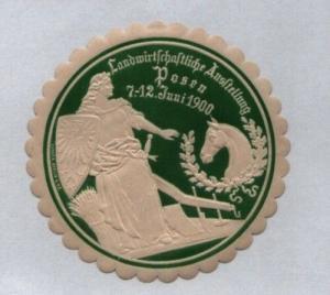 Seltene Vignette Siegelmarke Landwirtschaftliche Ausstellung Posen 1900 (122375)