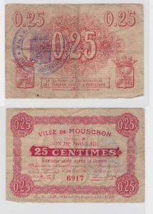 25 Centimes Banknote Frankreich Ville de Mouscron  (119161)