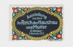 Seltene Vignette Ausstellung am ZOO im Reich der Hausfrau und Mutter 1913(94538)