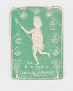 Seltene Vignette Zur Erinnerung an den Tauchschen Jahrmarkt Leipzig 1913 (94463)