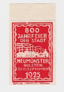 Seltene Vignette 800 Jahrfeier der Stadt Neumünster Holstein 1925 (90286)