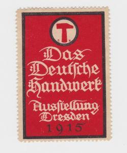 Seltene Vignette Das deutsche Handwerk Ausstellung Dresden 1915 (80230)