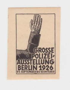 Seltene Vignette Große Polizei Ausstellung Berlin 1926 (92918)
