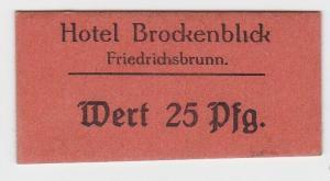 25 Pfennig Wert Banknote Hotel Brockenblick Friedrichsbrunn ohne Datum (132283)