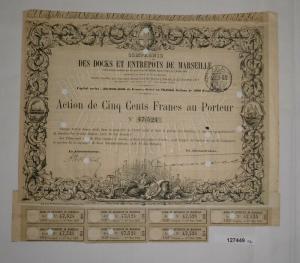 500 Francs Aktie Compagnie des Docks et Entrepôts de Marseille 1872 (127449)