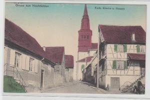 69894 Feldpost Ak Gruß aus Hochfelden katholische Kirche und Strasse 1915