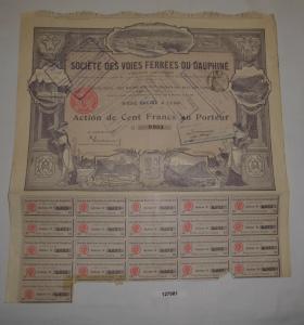 100 Francs Aktie Société des Voies Ferrées du Dauphiné Lyon 1906 (127981)