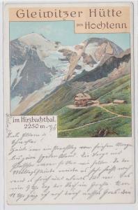 65787 AK Gleiwitzer Hütte am Hochtenn im Hirzbachthal 2250 Meter 1911