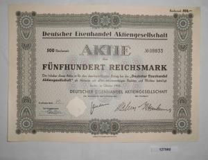 500 Mark Aktie Deutscher Eisenhandel AG Berlin Oktober 1932 (127560)