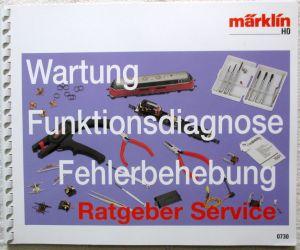 MÄRKLIN H0 0730 Service Ratgeber 00/02 Wartung Behebung von Funktionsstörungen