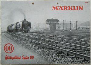 MÄRKLIN 763 Gleispläne Gleisplan Heft Spur 00 1949 True Vintage