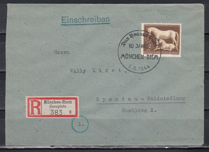 Dt.Reich R-Brief München-Riem/Rennplatz mit 1x 899 und SSt Das Braune Band 1944 München
