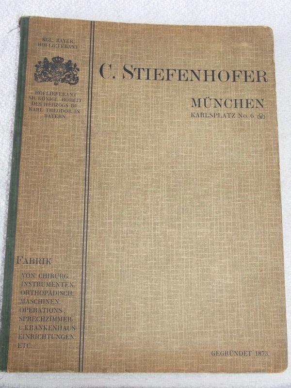 Katalog 1906 Stiefenhofer München Fabrik Chirurg Instrumenten Einrichtungen