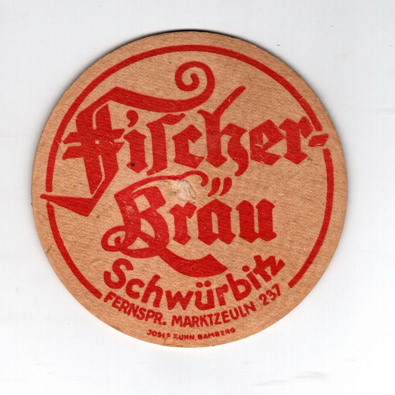 BD Alter Bierdeckel Brauerei Fischer Bräu Schwürbitz Kreis Lichtenfels
