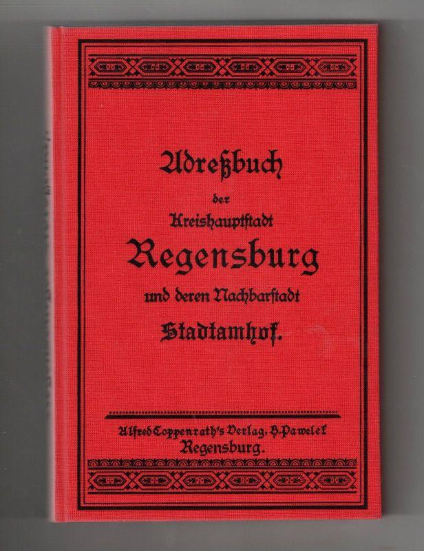 X - Adressbuch Regensburg u. Stadtamhof 1891 REPRINT Limitiert Buch 978 v. 1500