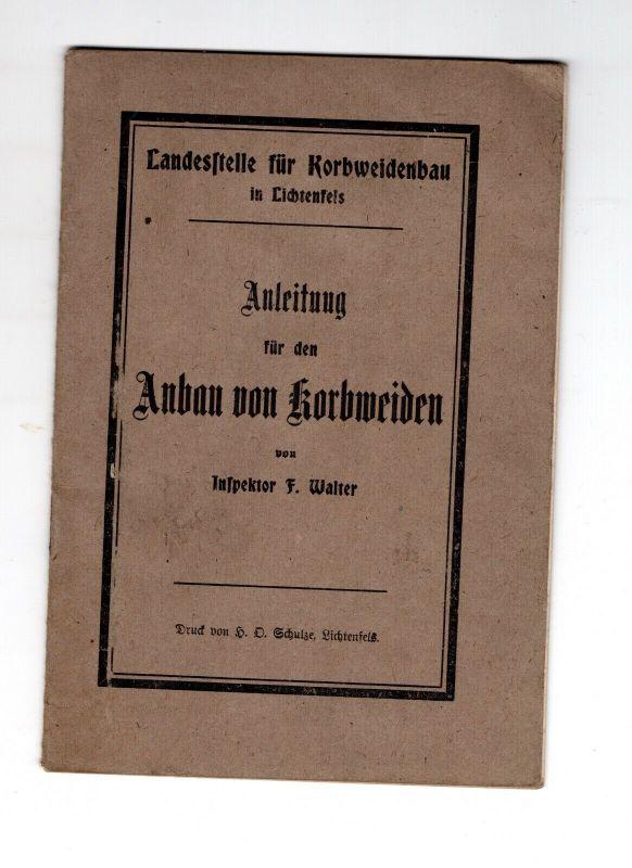 Fachbuch Anleitung Anbau von Korbweide Korbmacher Landesstelle Lichtenfels