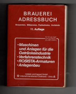 Brauerei Adressbuch 11. Auflage 1981 Brauereien - Mälzereien - Fachschulen