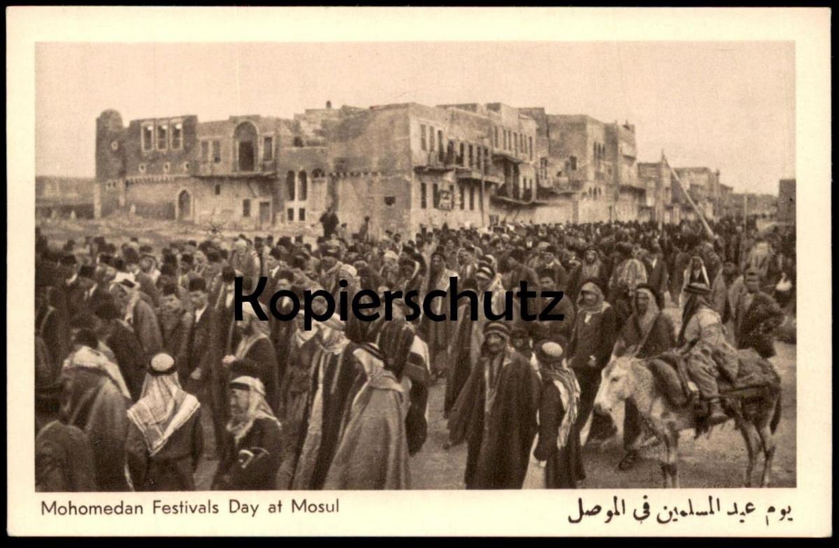 ALTE KARTE IRAQ MOHOMEDAN FESTIVALS DAY AT MOSUL Mossul Festival Irak cpa photo postcard Ansichtskarte AK