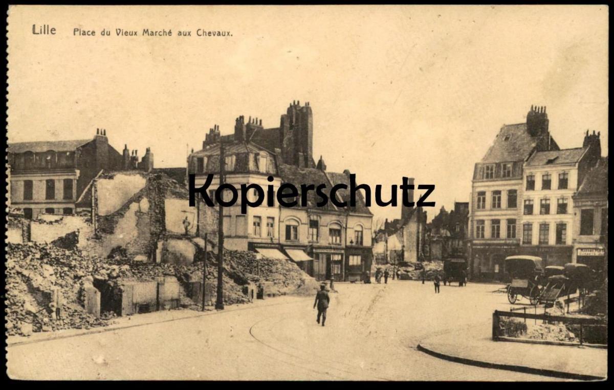 ALTE POSTKARTE LILLE PLACE DU VIEUX MARCHÉ AUX CHEVAUX Bombardement 1914 guerre 1. WK cpa postcard AK Ansichtskarte