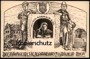 ALTE POSTKARTE MÜLHEIM RHEIN KÖLN DIE EINJÄHRIGEN DES REALGYMNASIUMS 1913 Abitur Abi Studentica Studentika cpa postcard