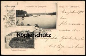 ALTE POSTKARTE GRUSS AUS OBERHAUSEN 1900 GONDELTEICH IM KAISERGARTEN & SCHLOSS OBERHAUSEN Ansichtskarte castle chateau